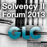 GLC Europe – Solvency II Forum 2013
